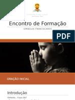 Formação Símbolos Franciscanos