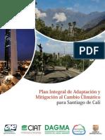 Plan Integral de Mitigación y Adaptación al Cambio Climático para Santiago de Cali.pdf
