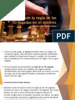 Armando Nerio Hanoi Guédez Rodríguez_Aprende la regla de las 50 jugadas en el ajedrez