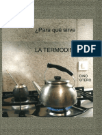 ¿Para qué sirve la Termodinámica?. de Dino Otero