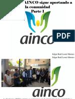 Edgar Raúl Leoni Moreno - Fundación AINCO Sigue Aportando a LaComunidad, Parte I