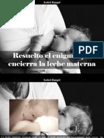 Isabel Rangel Barón - Resuelto El Enigma Que Encierra La Leche Materna
