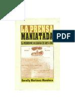 La prensa maniatada. El periodismo en Chiapas, de Sarelly Martínez