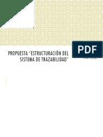 """Propuesta """"Estructuración Del Sistema de Trazabilidad"""""""