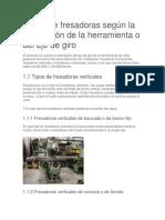 Tipos de fresadoras según la orientación de la herramienta o del eje de giro.docx