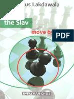 Cyrus Lakdawala - The Slav_ Move by Move  -Everyman Chess (2011).pdf