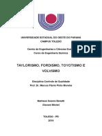 Taylorismo, Fordismo, Toyotismo e Fordismo - Matheus e Giovani