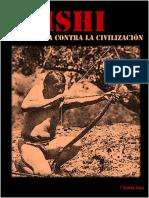 Ishi y La Guerra Contra La Civilización