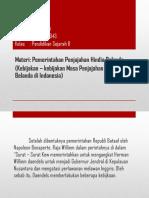 Kebijakan Pemerintah Hindia Belanda Di Indonesia