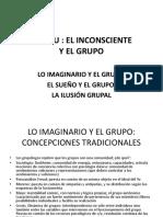 Anzieu Lo Imaginario y El Grupo, Sueño y Grupo, Ilusión Grupal