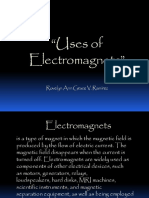 The use of Electromagnets
