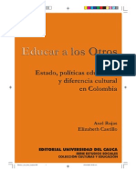Educar a los Otros. Estado, políticas educativas y diferencia cultural en Colombia