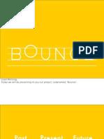 IxD - Bounce Presentation Extended]