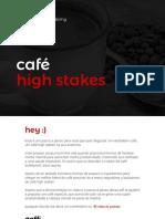 Café alta performance
