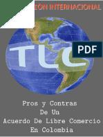 01 Pros y Contras de Un Acuerdo de Libre Comercio en Colombia