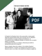 LUIS BANCHERO ROSSI (Empresario Peruano)
