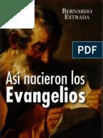 ASI NACIERON LOS EVANGELIOS Bernardo Estrada.pdf