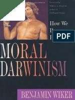 Benjamin Wiker  (Author), William A. Dembski ( Forward ) - Moral Darwinism_ How We Became Hedonists-IVP (2002).pdf