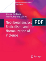 [International Perspectives on Social Policy, Administration, and Practice] Vicente Berdayes, John W. Murphy (eds.) - Neoliberalism, Economic Radicalism, and the Normalization of Violence (2016, Springer Internation.pdf
