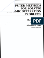 Computer Methods for Solving Dynamic Separation Problems
