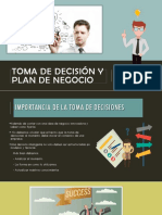 Toma de Decisión Y Plan de Negocio