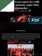Erick Malpica Flores - El Motor Ferrari Supera Los 1.000 Caballos de Potencia, Según Mick Schumacher