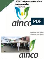 Edgard Raúl Leoni Moreno - Fundación AINCO Sigue Aportando a LaComunidad, Parte II