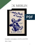 Alex Cabre - Jack Merlin - Escorial 2015