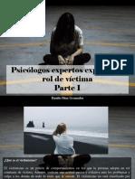 Danilo Díaz Granados - Psicólogos Expertos Explican El Rol de Víctima, Parte I