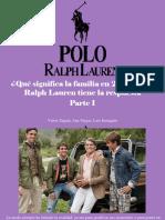 Víctor Zapata, Ana Vargas, Luis Irausquín - ¿Qué Significa La Familia en 2019?, Polo Ralph Lauren Tiene La Respuesta, Parte I