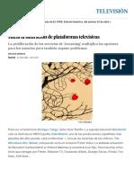 Hacia la saturación de plataformas televisivas _ Televisión _ EL PAÍS.pdf