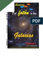 Libro .T1 La Materia del Fot�n a las Galaxias.pdf