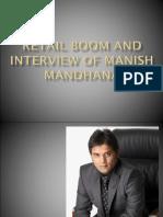 Retail Boom and Interview of Manish Mandhana
