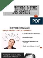 Construindo o Time Dos Sonhos r01