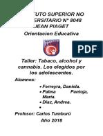 Alcohol,Tabaco y Cannabis