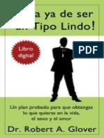 Basta-ya-de-ser-un-Tipo-Lindo-_-No-More-Mr.-Nice-Guy_-Un-plan-probado-para-que-obtengas-lo-que-quieras-en-la-vida-el-sexo-y-el-amor-Spanish-Edition.pdf