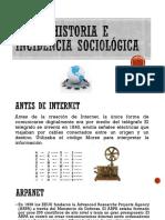 Breve Historia e Incidencia Sociológica internet