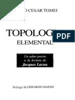 Tomei,M.C. Topologia Elemental. Un Saber Previo a la Lectura de Lacan. 4.1MB.pdf