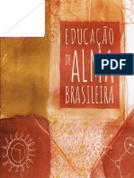 Antonio Sagrado Lovato e Tathyana Gouvêa - Educação de alma brasileira.pdf