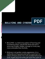 BULLYING and Cyberbullying