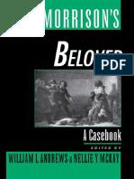 [Casebook in Contemporary Fiction] William L. Andrews, Nellie Y. McKay - Toni Morrison's Beloved_ A Casebook (1999, Oxford University Press, USA).pdf