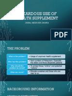 SAFETY TALK - Hazardous Use of Health Supplement