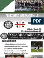 Présentation Rencontre Internationale SQUADRA CORSA - SARDAIGNE P-V