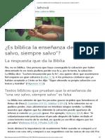 """¿Qué Dice La Biblia Sobre La Enseñanza de """"Una Vez Salvo, Siempre Salvo"""""""