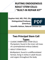 Stephen Holt MD-Recruiting Endogenous Stem Cells
