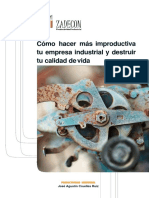como-hacer-mas-improductiva-tu-empresa-industrial-y-destruir-tu-calidad-de-vida-zadecon.pdf
