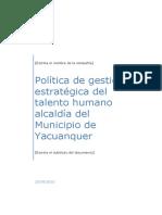 Política de Gestión Estratégica Del Talento Humano Alcaldía Del Municipio de Yacuanquer (2)