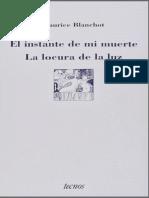 Blanchot-Maurice-El-Instante-de-Mi-Muerte-La-Locura-de-La-Luz.pdf
