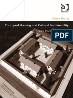 ZHANG (Donia)_Courtyard Housing and Cultural Sustainability ~ Theory, Practice and Product, 2013.pdf
