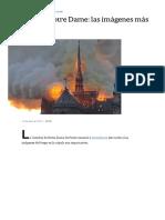 Incendio en Notre Dame_ Las Imágenes Más Fuertes - LA NACION
